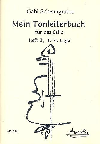 Mein Tonleiterbuch Band 1: für Violoncello