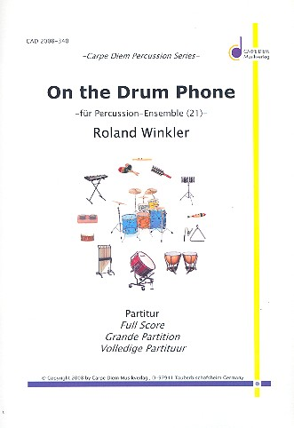 On the Drum Phone: für Percussion-Ensemble (21 Spieler)