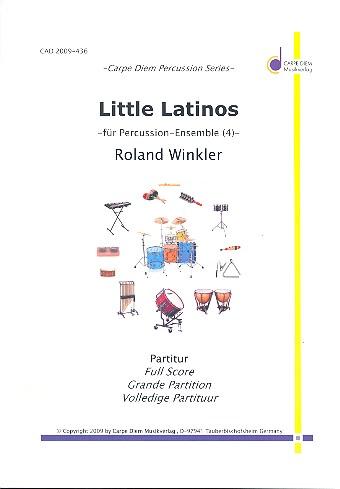 Little Latinos: für Percussion-Ensemble (4 Spieler)