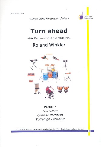 Turn ahead: für Percussion-Ensemble (9 Spieler)