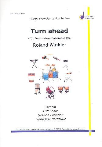 Turn ahead: für Percussion-Ensemble (9 Spieler)