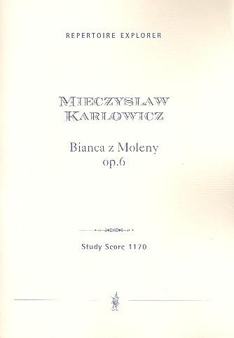 Bianca z Moleny: Symphonischer Prolog opus.6