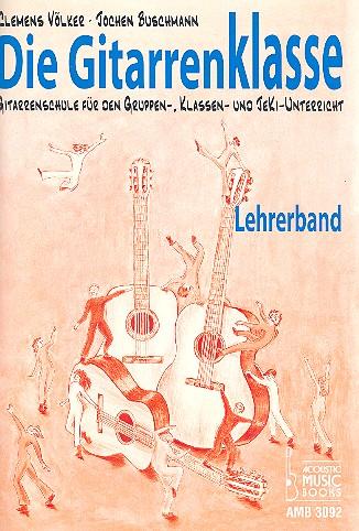 Völker, Clemens - Die Gitarrenklasse :