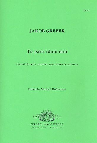Tu parti idolo mio: for alto, recorder, 2 violins and Bc