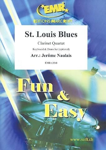 St. Louis Blues: für 3 Klarinetten und Bassklarinette (Keyboard und Schlagzeug ad lib)