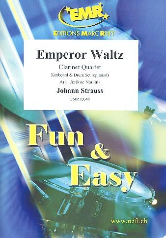 Emperor Waltz: für 3 Klarinetten und Bassklarinette (Keyboard und Schlagzeug ad lib)