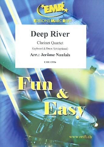 Deep River: für 3 Klarinetten und Bassklarinette (Keyboard und Schlagzeug ad lib)