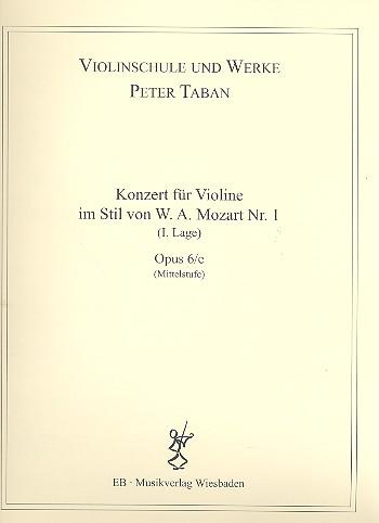 Konzert im Stil von W.A.Mozart Nr.1 opus.6e: für Violine und Klavier