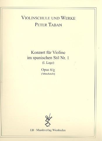Konzert im spanischen Stil Nr.1 opus.6g: für Violine und Klavier