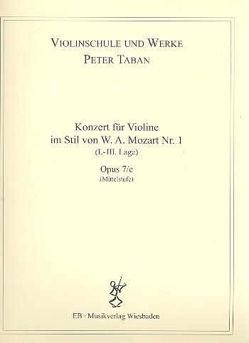 Konzert im Stil von W.A.Mozart Nr.1 opus.7e: für Violine und Klavier