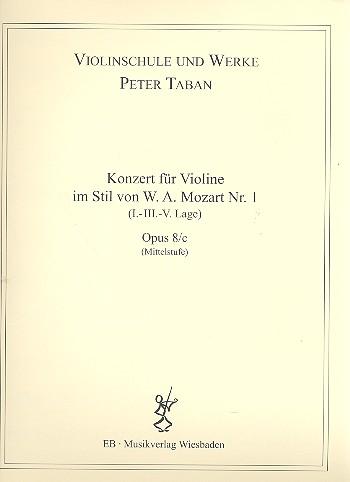 Konzert im Stil von W.A.Mozart Nr.1 opus.8c: für Violine und Klavier