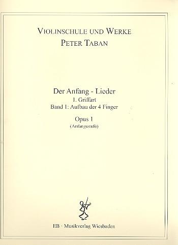 Schule opus.1 - Der Anfang - Lieder Band 1: für Violine