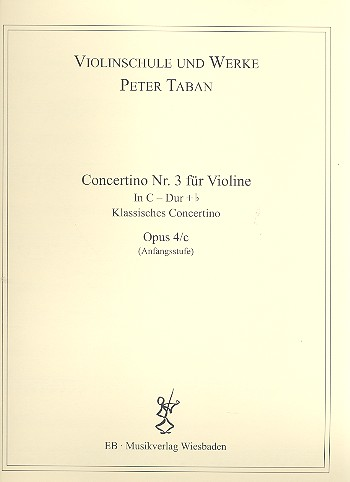 Concertino C-Dur Nr.3 opus.4c: für Violine und Klavier