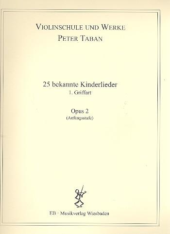 Schule opus.2 - 25 bekannte Kinderlieder: für 2 Violinen