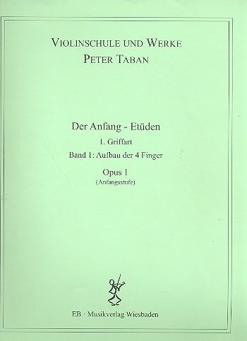 Schule opus.1 - Der Anfang - Etüden Band 1: für Violine