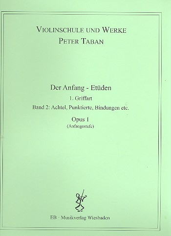 Schule opus.1 - Der Anfang - Etüden Band 2: für Violine