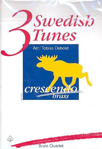 3 Swedish Tunes: für 2 Trompeten, Horn (Posaune/Tenorhorn) und Posaune