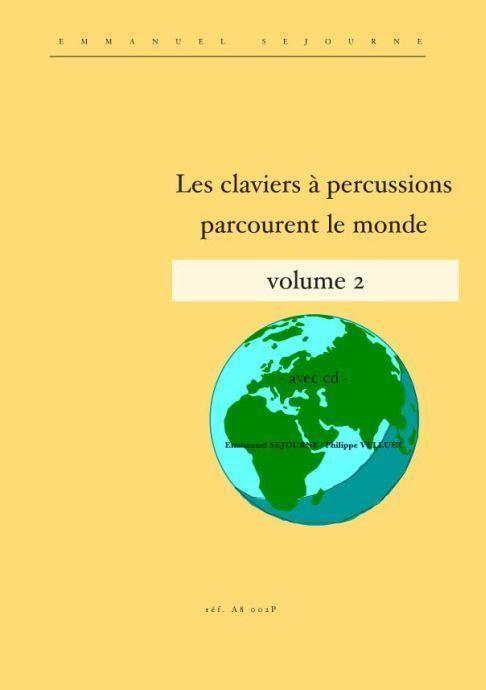 Les claviers a percussions parcourent le monde vol.2 (+CD)