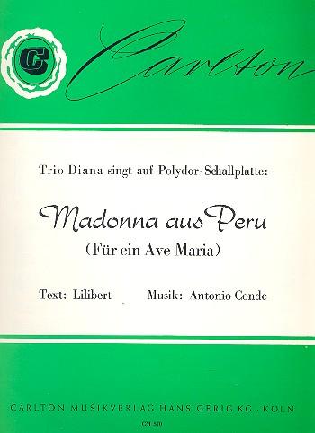 Madonna aus Peru: Einzelausgabe Gesang und Klavier