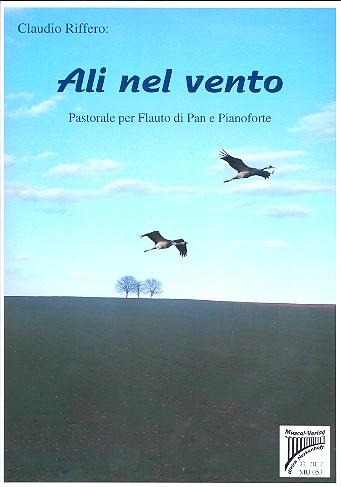 Ali nel vento: für Panflöte und Klavier