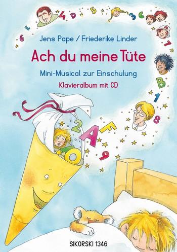Ach du meine Tüte (+Playback-CD) Klavierauszug