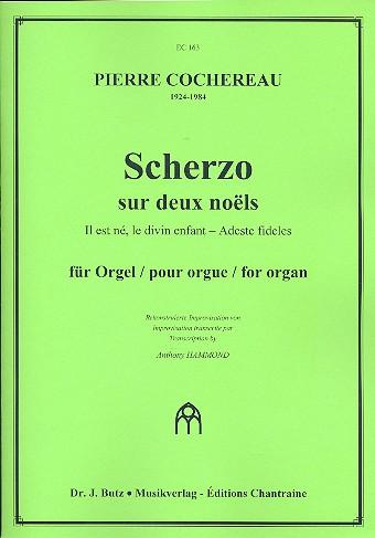 Scherzo sur 2 Noels: für Orgel pour orgue