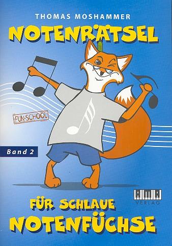 Moshammer, Thomas - Notenrätsel für schlaue Notenfüchse Band 2