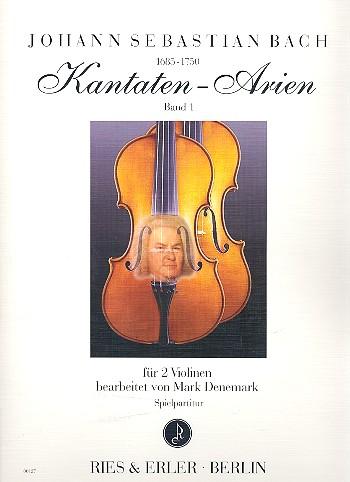 Bach, Johann Sebastian - Kantaten-Arien Band 1 : für 2 Violinen
