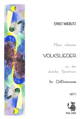 Meine schönsten Volkslieder Band 1: für Orff-Instrumente