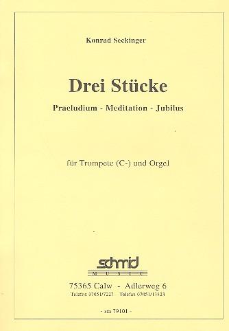 3 Stücke: für Trompete in C und Orgel