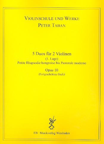 Schule opus.10 - 5 Duos: für 2 Violinen Spielpartitur