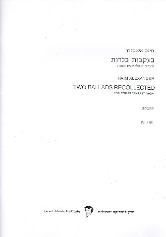 2 Ballads recollected: for string quartet