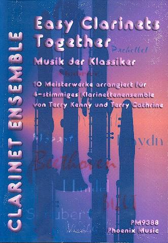 Musik der Klassiker . 10 Meisterwerke für 4 Klarinetten ( Ensemble )