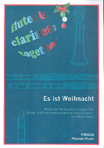 Es ist Weihnacht: für Flöten und Klarinetten ( Ensemble )