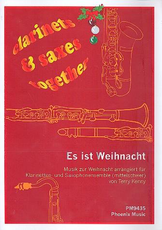 Es ist Weihnacht: für Klarinetten und Saxophonensemble (mittelschwer)