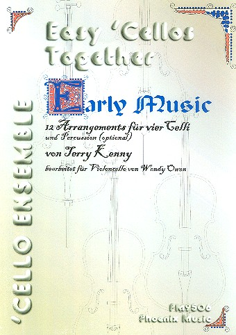 Early Music: für 4 Violoncelli und Percussion ( optional)