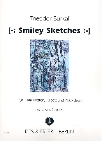 (-: Smiley Sketches:-): für 2 Klarinetten, Fagott und Akkordeon