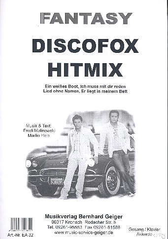 Fantasy Discofox Hitmix: für Klavier (Gesang/Gitarre)