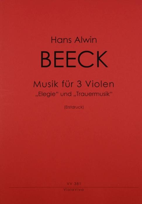 Elegie und Trauermusik: für 3 Violen: Partitur und Stimmen