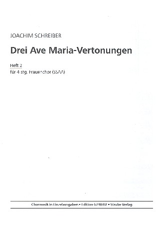 3 Ave Maria-Vertonungen Band 2: für Frauenchor a cappella (Orgel ad lib)