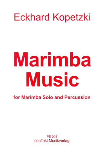 Marimba Music: für Marimbaphon und 2 Schlagzeuger (oder Schlagzeug solo)