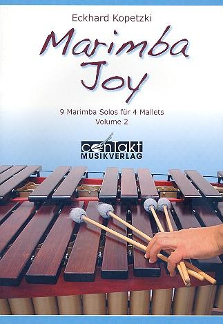 Kopetzki, Eckhard - Marimba Joy Band 2 : für Marimbaphon