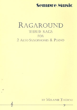 Ragaround: for 2 alto saxophones and piano