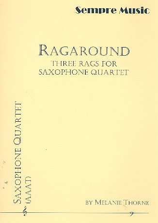 Ragaround: for 4 saxophones (AAAT) score and parts