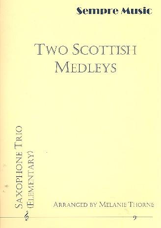2 Scottish Medleys: for 3 saxophones (AAA/TTT)