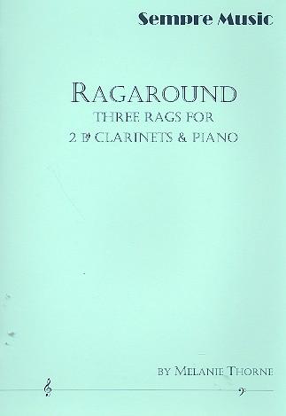 Ragaround: for 2 clarinets and piano parts