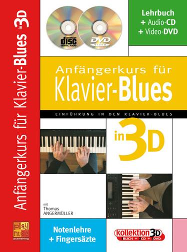 Anfängerkurs für Klavier-Blues in 3D (+CD +DVD): für Klavier