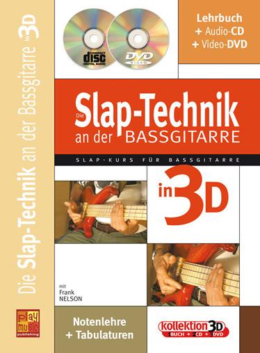 Die Slap-Technik an der Bass-Gitarre (+CD +DVD): für E-Bass/Tabulatur