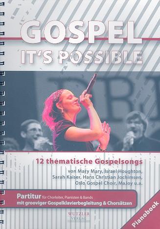 - It's possible : für gem Chor (Gospelchor)