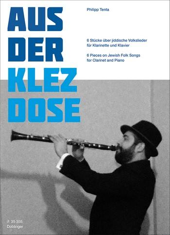 Aus der Klez-Dose: für Klarinette und Klavier
